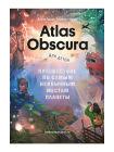 Atlas Obscura для детей. Путешествие по самым необычным местам планеты 1