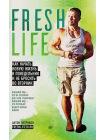 Freshlife28. Как начать новую жизнь в понедельник и не бросить во вторник 1