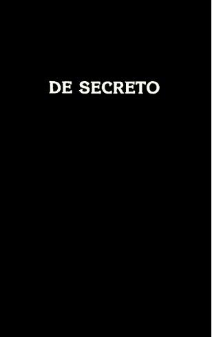 О секрете / De Secreto