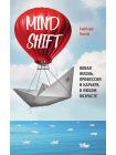 Mindshift. Новая жизнь, профессия и карьера в любом возрасте 1